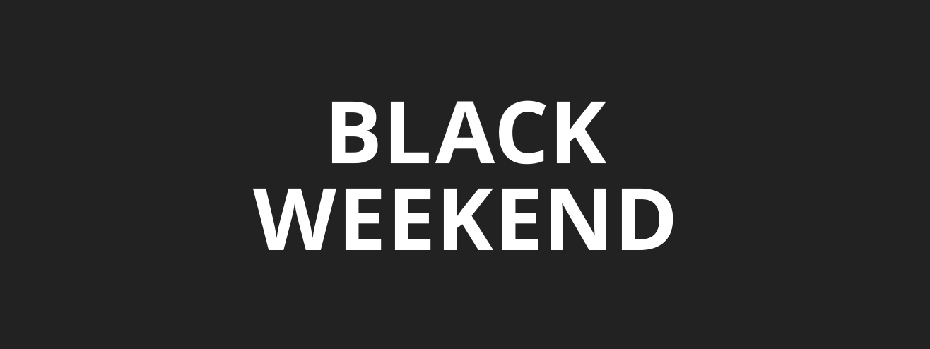 BLACK WEEKEND -20%* * auf nicht reduzierte Artikel SHOPPINGDAYS vom 22.11. – 26.11.18
