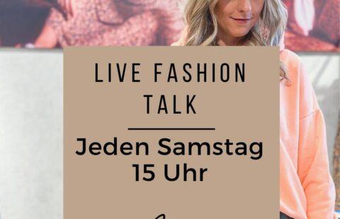 Live Fashion Talk – Jeden Samstag um 15 Uhr auf Instagram